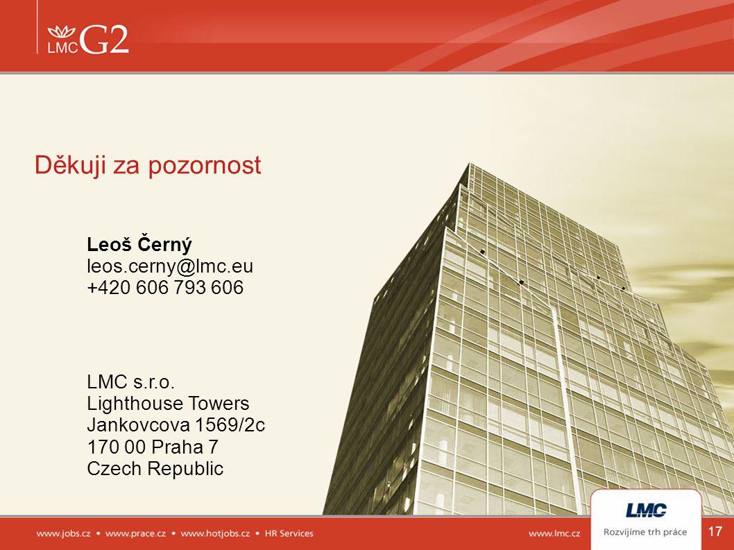 17 Děkuji za pozornost LMC s.r.o. Lighthouse Towers Jankovcova 1569/2c 170 00 Praha 7 Czech Republic Leoš Černý leos.cerny@lmc.eu +420 606 793 606