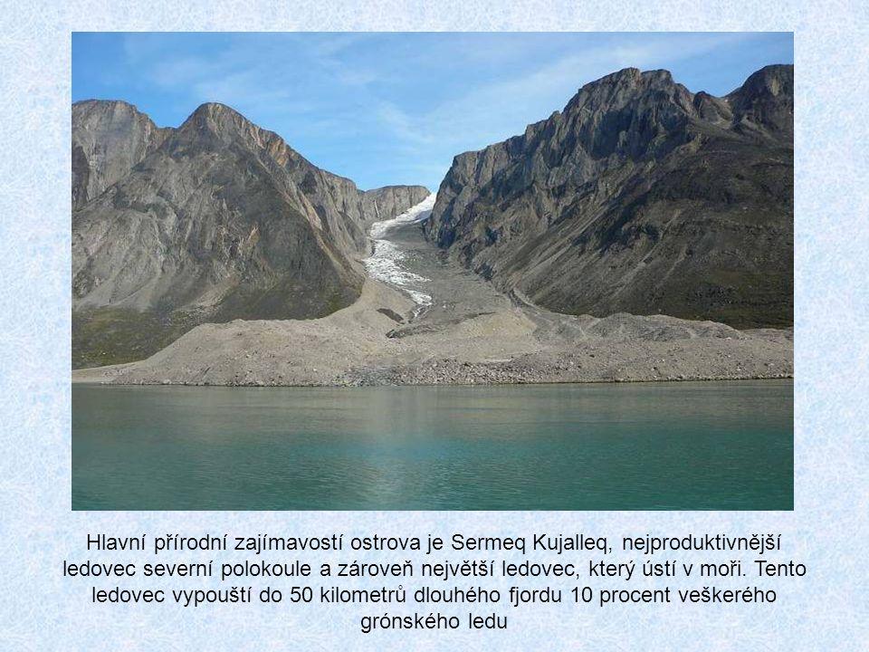 Hlavní přírodní zajímavostí ostrova je Sermeq Kujalleq, nejproduktivnější ledovec severní polokoule a zároveň největší ledovec, který ústí v moři.