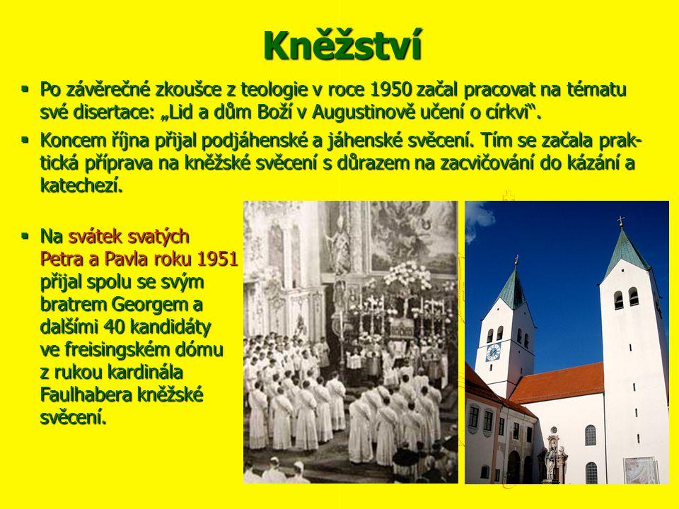 """Kněžství  Po závěrečné zkoušce z teologie v roce 1950 začal pracovat na tématu své disertace: """"Lid a dům Boží v Augustinově učení o církvi"""".  Koncem"""
