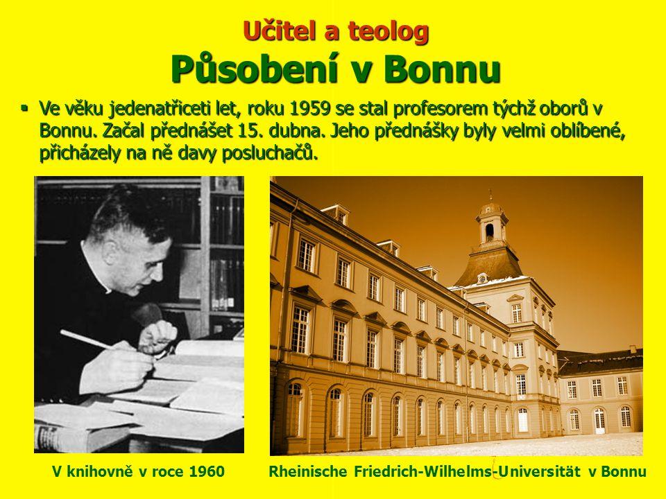  Ve věku jedenatřiceti let, roku 1959 se stal profesorem týchž oborů v Bonnu. Začal přednášet 15. dubna. Jeho přednášky byly velmi oblíbené, přicháze