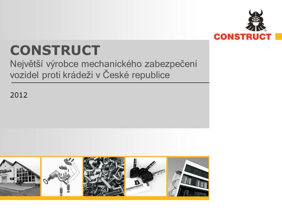 CONSTRUCT Největší výrobce mechanického zabezpečení vozidel proti krádeži v České republice 2012