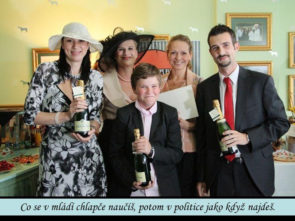 Co se v mládí chlapče naučíš, potom v politice jako když najdeš.