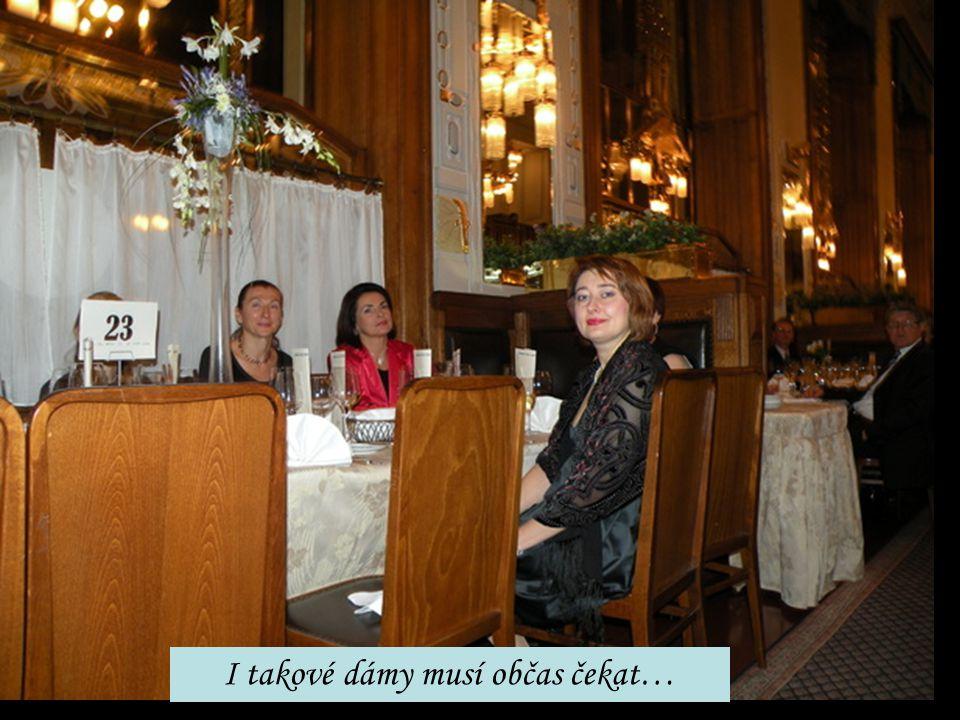 I takové dámy musí občas čekat…
