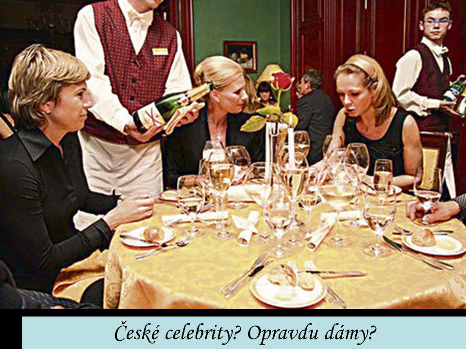České celebrity? Opravdu dámy?