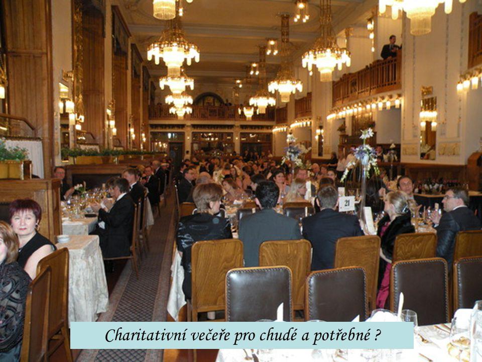 Charitativní večeře pro chudé a potřebné ?