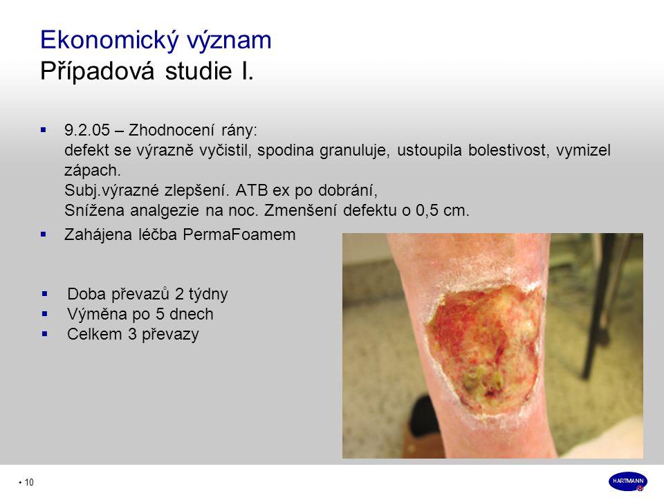• 10  9.2.05 – Zhodnocení rány: defekt se výrazně vyčistil, spodina granuluje, ustoupila bolestivost, vymizel zápach.