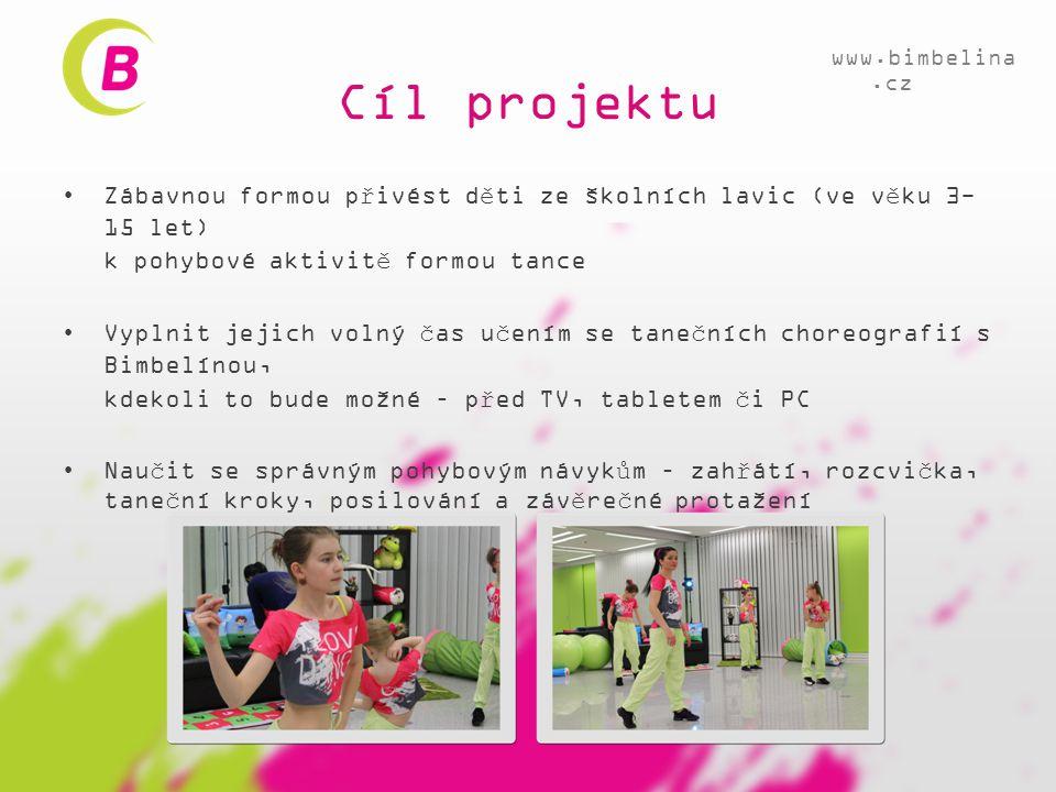 Cíl projektu •Zábavnou formou přivést děti ze školních lavic (ve věku 3- 15 let) k pohybové aktivitě formou tance •Vyplnit jejich volný čas učením se