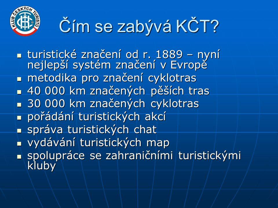 Čím se zabývá KČT. turistické značení od r.