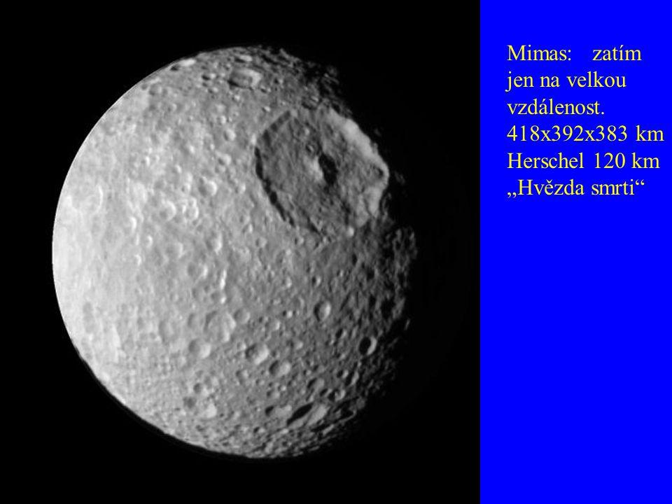 """Mimas: zatím jen na velkou vzdálenost. 418x392x383 km Herschel 120 km """"Hvězda smrti"""""""