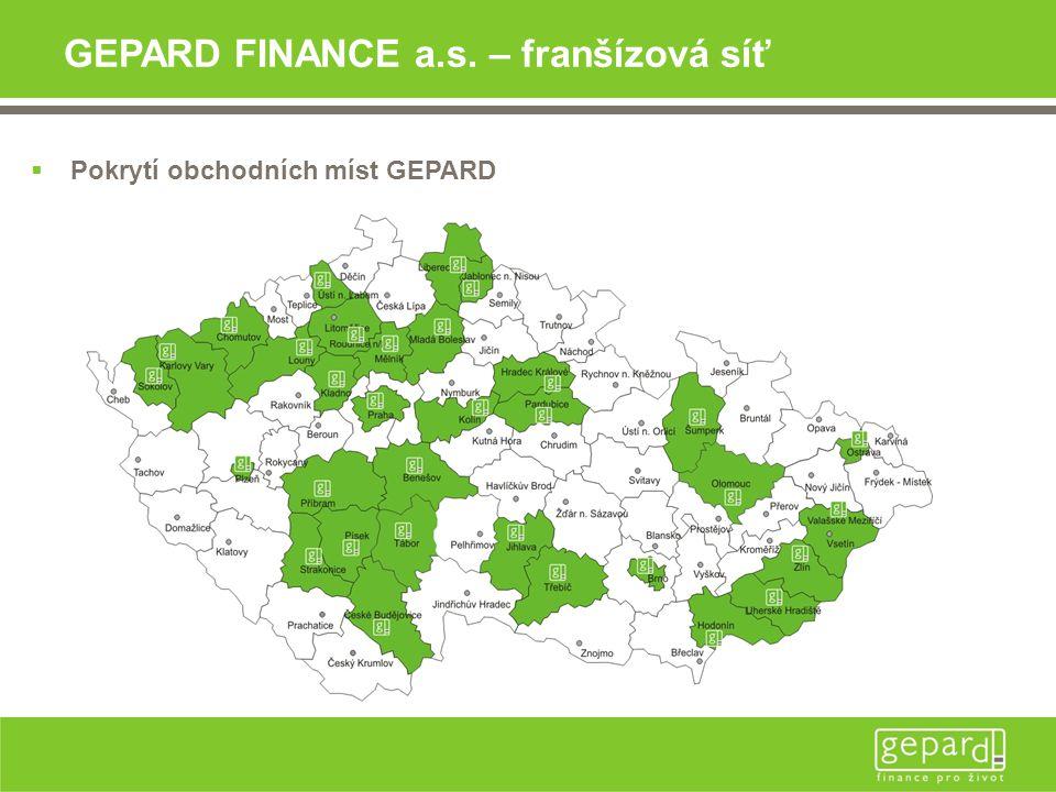 GEPARD FINANCE a.s. – franšízová síť  Pokrytí obchodních míst GEPARD