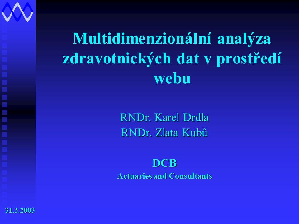 Multidimenzionální analýza zdravotnických dat v prostředí webu RNDr.