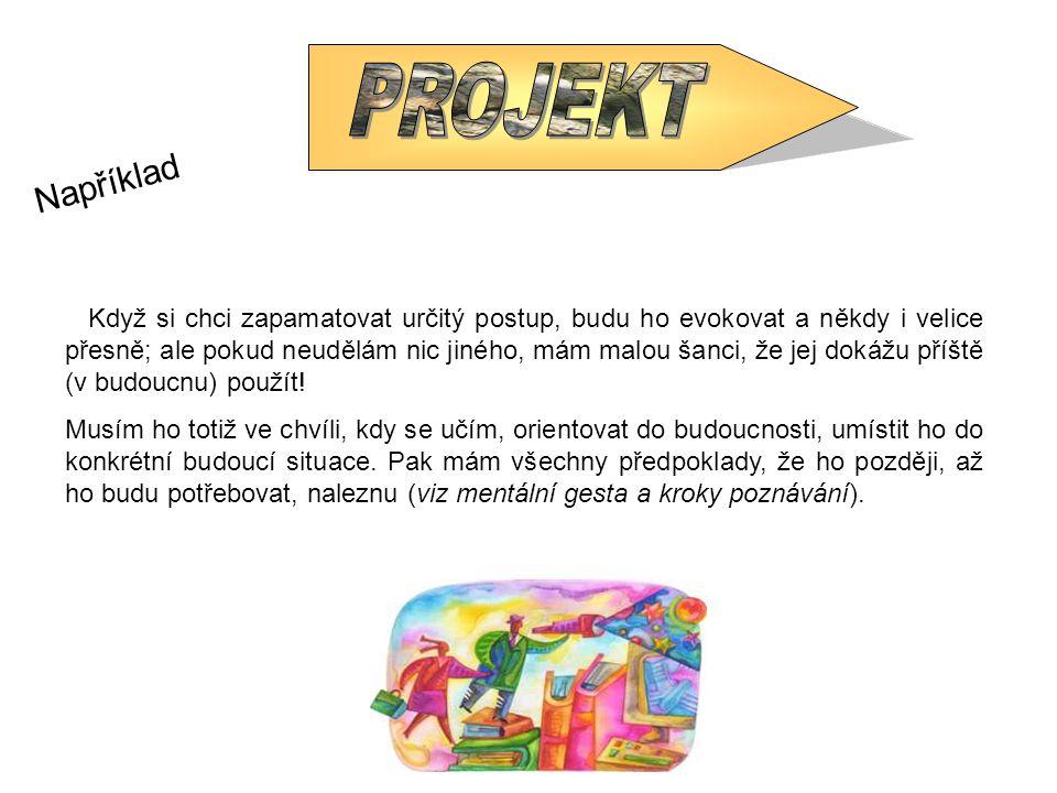 Protože tyto projekty mohou být jasně formulovány, pedagog má možnost o nich informovat studenta, který o jejich existenci v mnoha případech zatím nic netuší .
