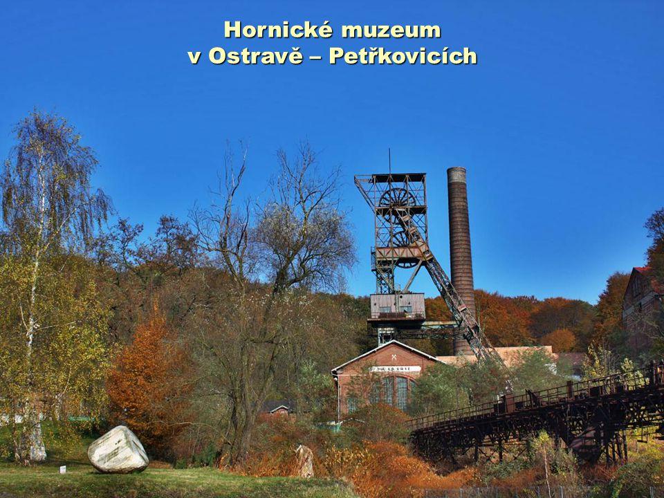Hornické muzeum v Ostravě – Petřkovicích