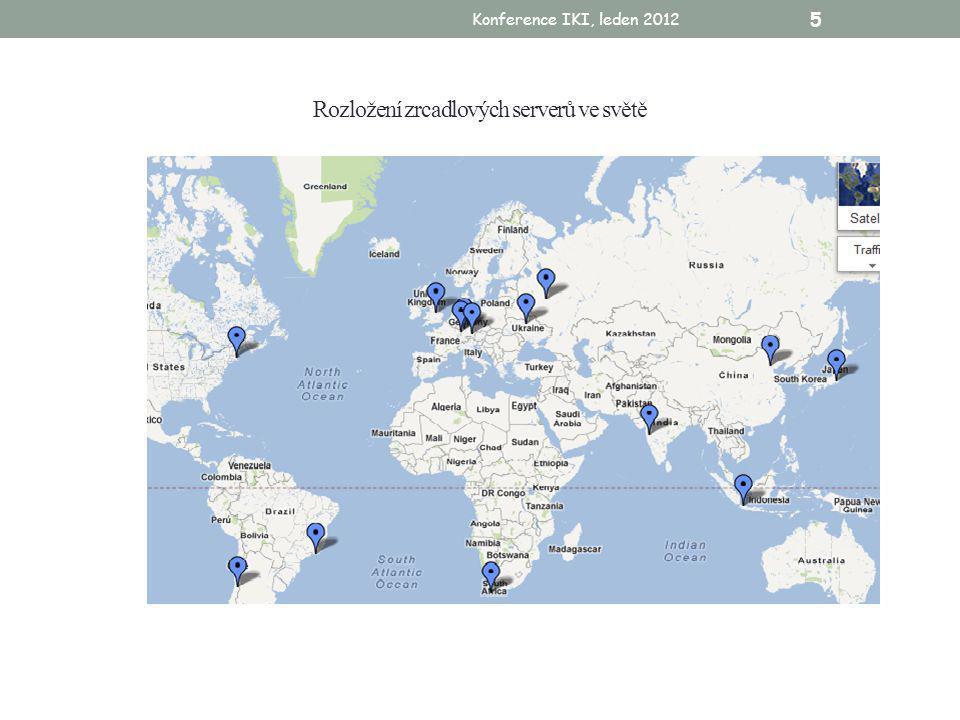 Konference IKI, leden 2012 5 Rozložení zrcadlových serverů ve světě