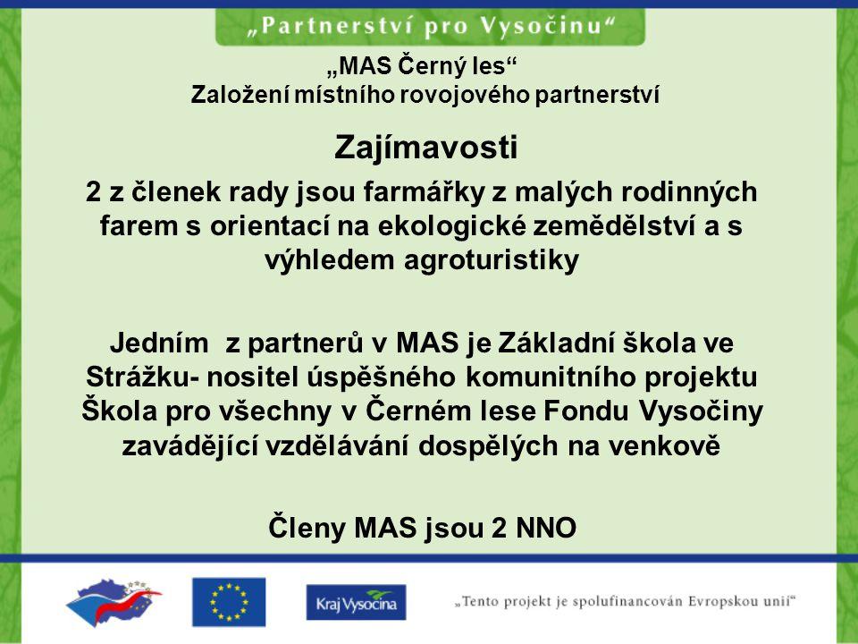 """""""MAS Černý les Založení místního rovojového partnerství Děkuji ."""