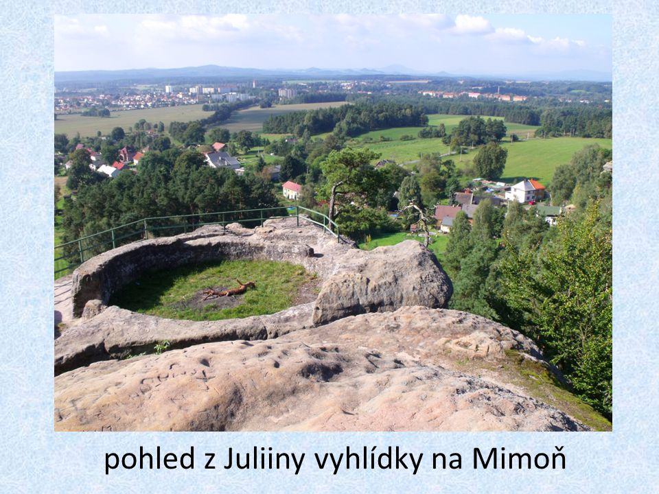 pohled z Juliiny vyhlídky na Mimoň