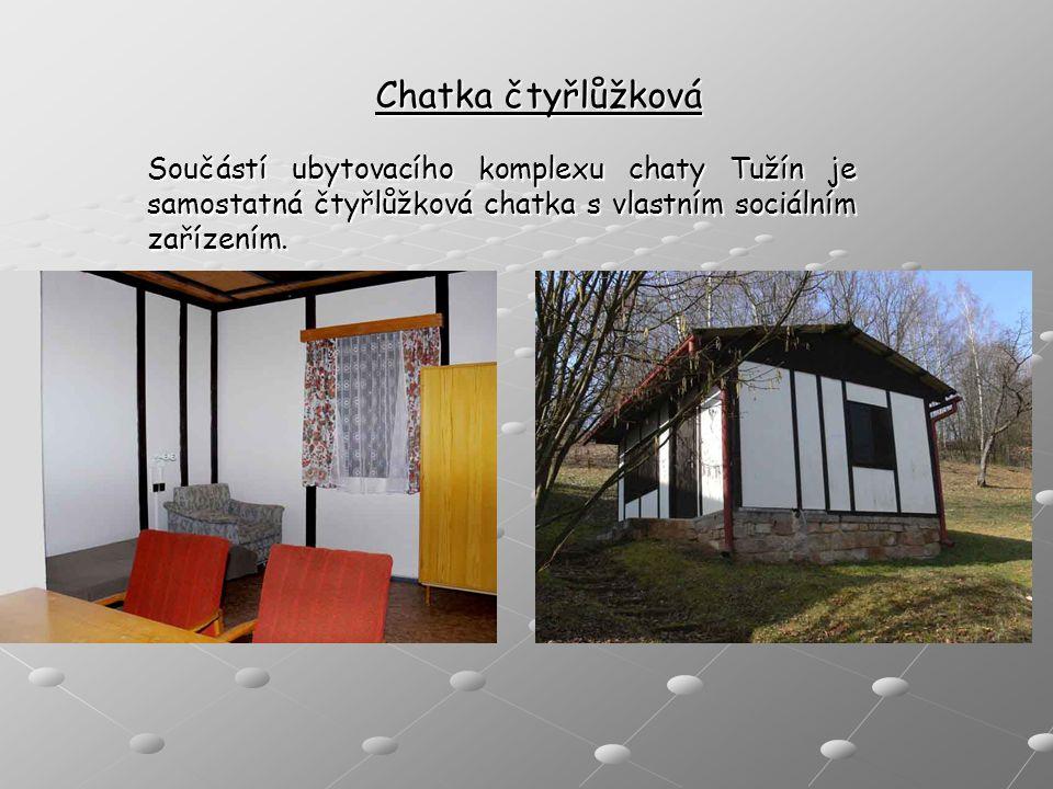 Chatka čtyřlůžková Součástí ubytovacího komplexu chaty Tužín je samostatná čtyřlůžková chatka s vlastním sociálním zařízením.