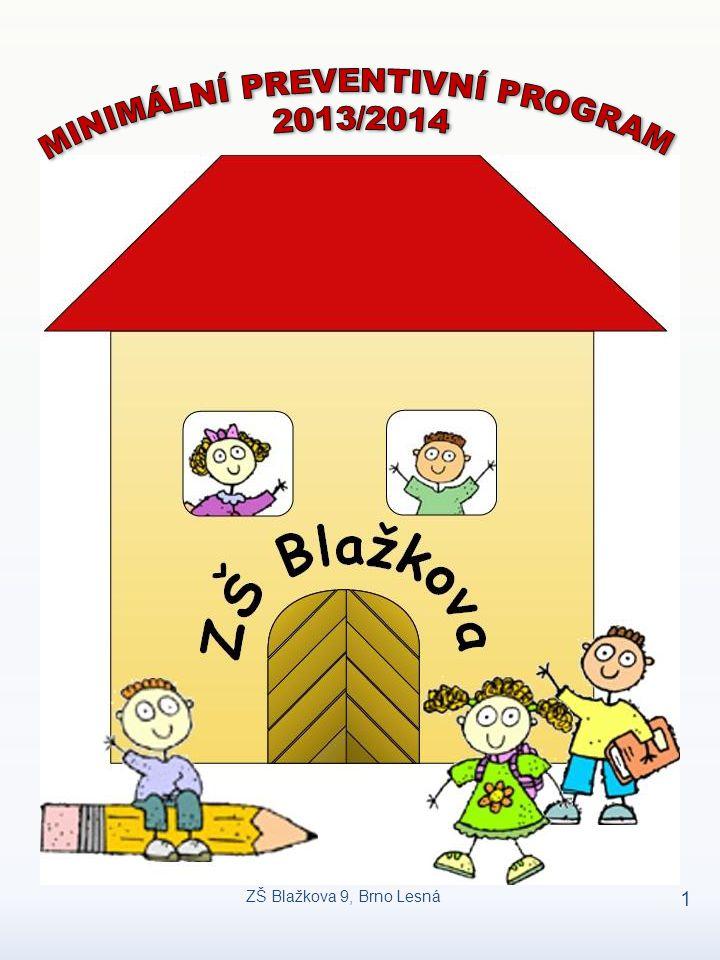 ZŠ Blažkova 9, Brno Lesná 1