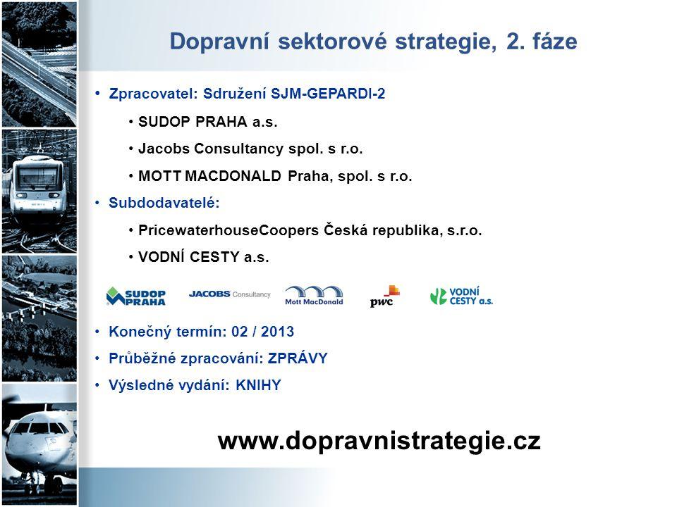 • Zpracovatel: Sdružení SJM-GEPARDI-2 • SUDOP PRAHA a.s. • Jacobs Consultancy spol. s r.o. • MOTT MACDONALD Praha, spol. s r.o. • Subdodavatelé: • Pri