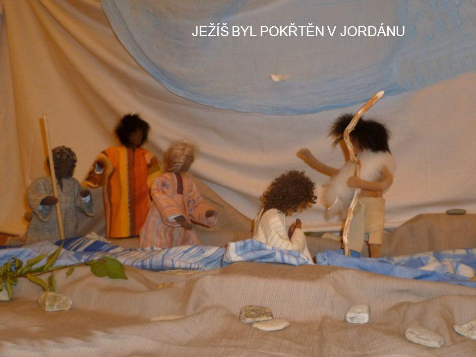 JEŽÍŠ BYL POKŘTĚN V JORDÁNU