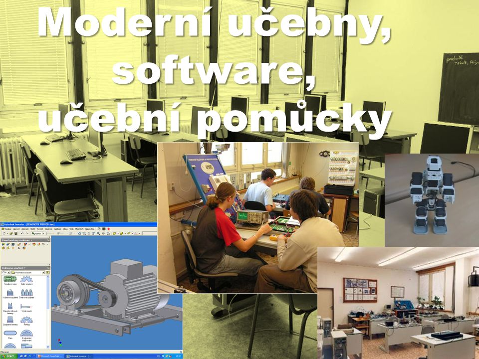 Elektrotechnika Širokéuplatnění na trhu práce Široké uplatnění na trhu práce ICT, počítačové sítě, programátor, hardware Elektrotechnický průmysl, automatizace Řízení technologických procesů Strojírenství Automobilový průmysl, požární technika Programování a obsluha CNC strojů Konstrukce a technologie strojírenské výroby Správce počítačových sítí, programátor Návrhy informačních systémů Správce hardwaru a softwaru Informační technologie Telekomunikace RadiokomunikaceTelekomunikace Počítačové sítě
