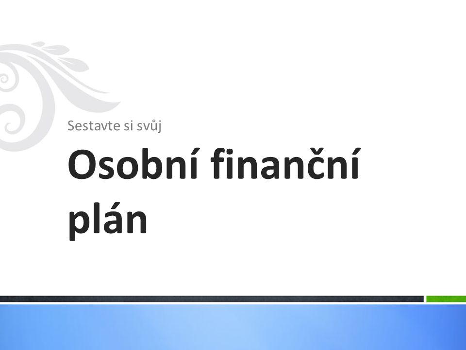 Sestavte si svůj Osobní finanční plán