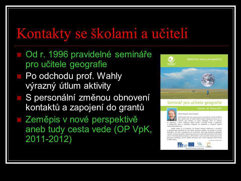 Kontakty se školami a učiteli  Od r.