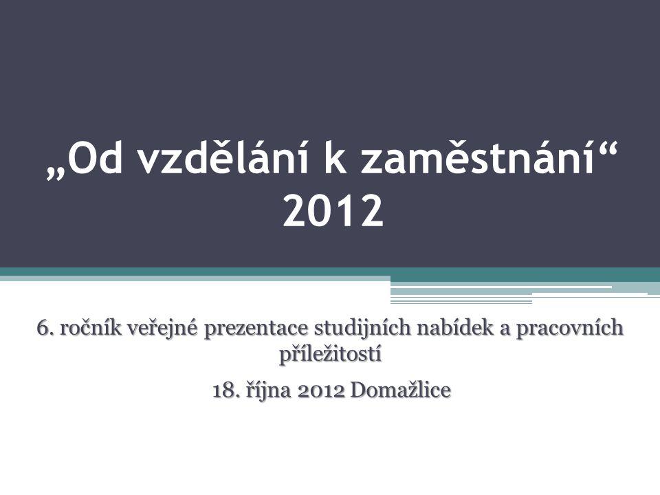 """""""Od vzdělání k zaměstnání 2012 6."""