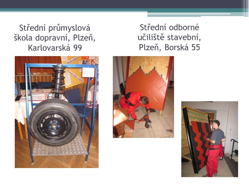 Střední průmyslová škola dopravní, Plzeň, Karlovarská 99 Střední odborné učiliště stavební, Plzeň, Borská 55