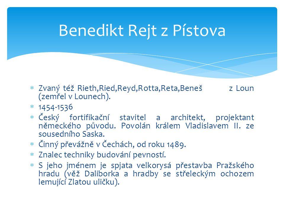  V jeho díle se poprvé objevily renesanční prvky  Pražský hrad – věž Daliborka, hradby, Vladislavský sál, jezdecké schody, Ludvíkovo křídlo, projekt na dostavbu katedrály sv.Víta  Čechy – renesanční palác na Blatné, návrh kostela sv.Mikuláše v Lounech, opevnění hradů Švihov a Blatná  Pokračování stavby chrámu sv.Barbory v Kutné Hoře (od roku 1512).