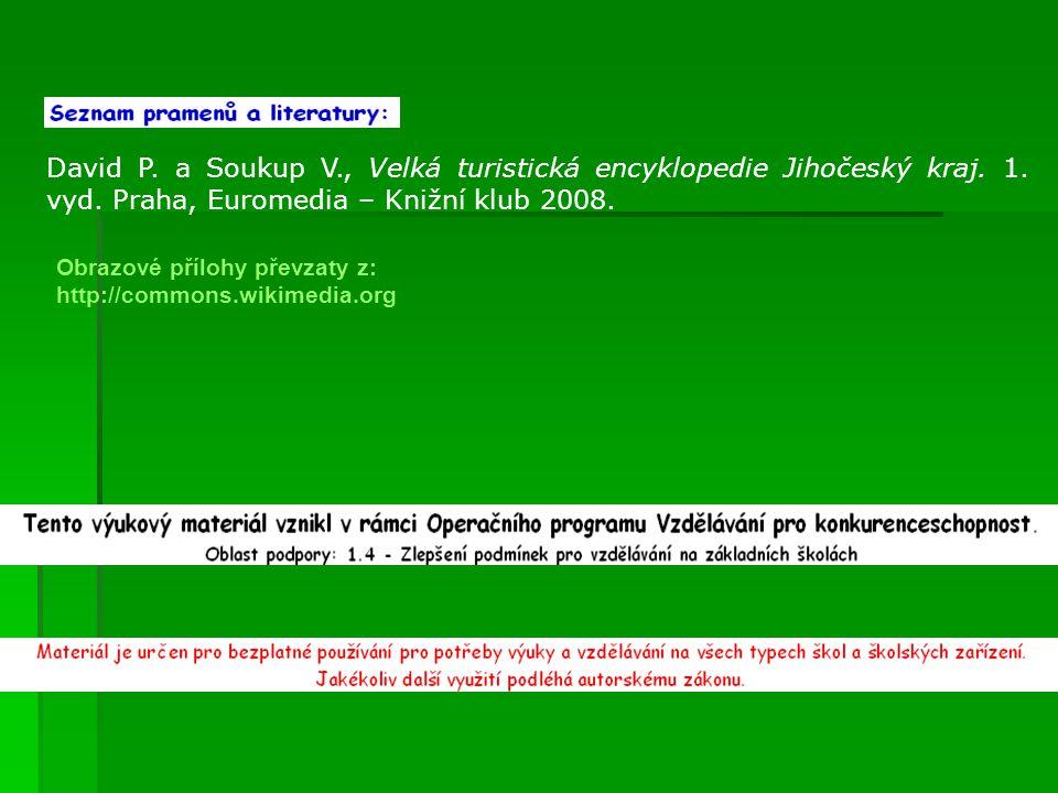 David P. a Soukup V., Velká turistická encyklopedie Jihočeský kraj.
