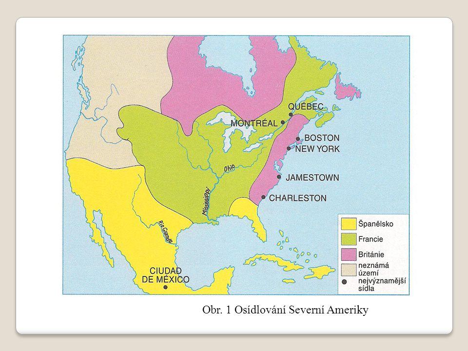 Obr. 1 Osídlování Severní Ameriky