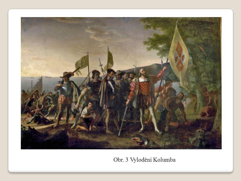 Obr. 3 Vylodění Kolumba