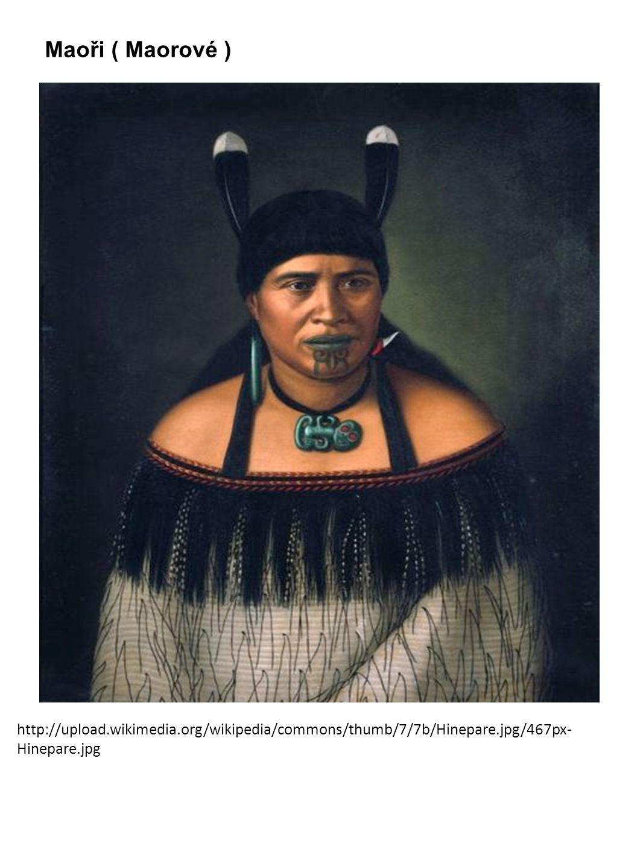 Maoři ( Maorové ) http://upload.wikimedia.org/wikipedia/commons/thumb/7/7b/Hinepare.jpg/467px- Hinepare.jpg