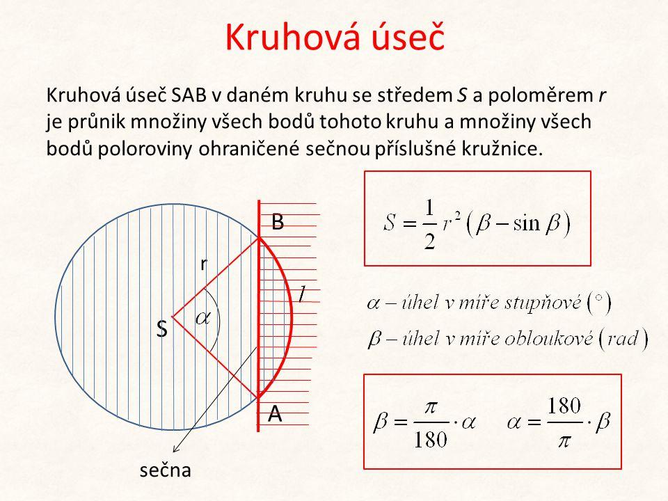 Kruhová úseč Kruhová úseč SAB v daném kruhu se středem S a poloměrem r je průnik množiny všech bodů tohoto kruhu a množiny všech bodů poloroviny ohran