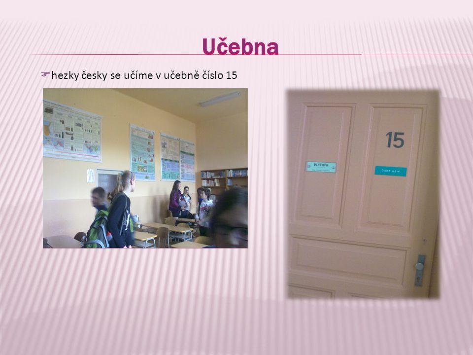  hezky česky se učíme v učebně číslo 15