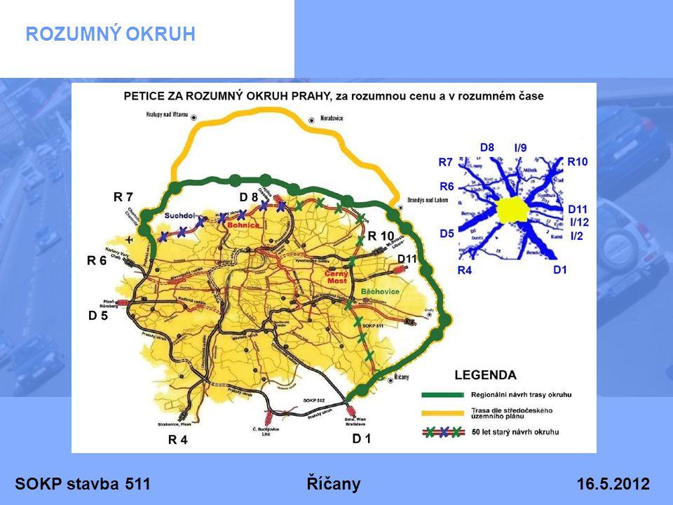 SOKP stavba 511 Říčany 16.5.2012 ROZUMNÝ OKRUH