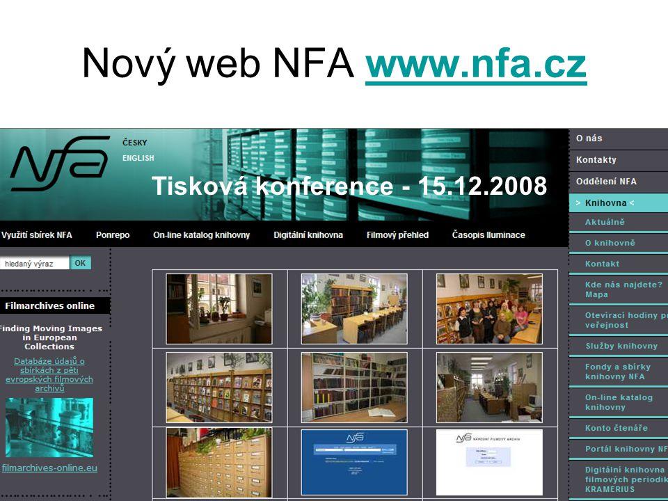 Archivy, knihovny, muzea v digitálním světě 2008 Nový web NFA www.nfa.czwww.nfa.cz Tisková konference - 15.12.2008