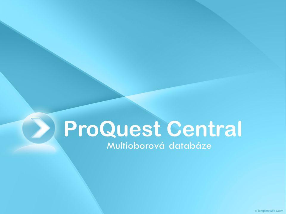 ProQuest Central Multioborová databáze