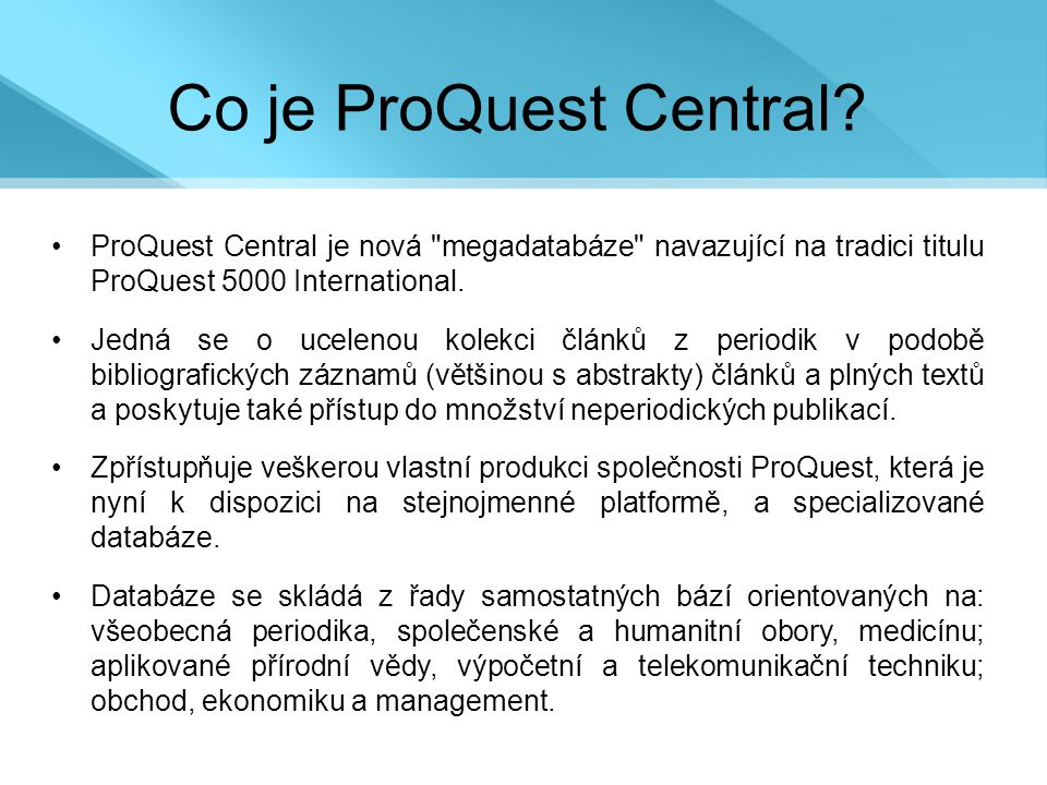 Co je ProQuest Central.