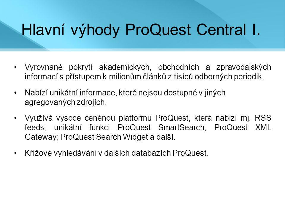 Hlavní výhody ProQuest Central I.