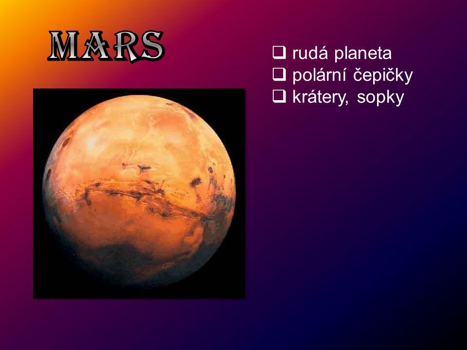  rudá planeta  polární čepičky  krátery, sopky