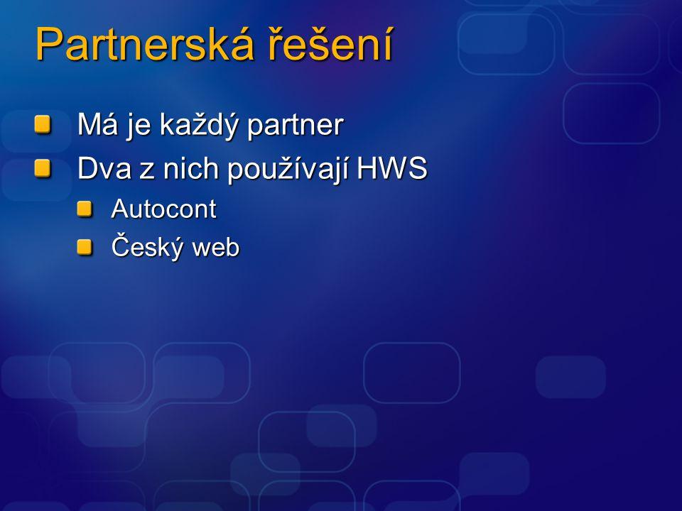Partnerská řešení Má je každý partner Dva z nich používají HWS Autocont Český web