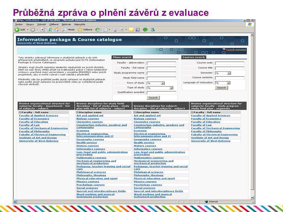 Průběžná zpráva o plnění závěrů z evaluace