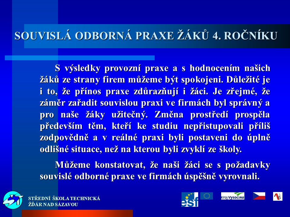 SOUVISLÁ ODBORNÁ PRAXE ŽÁKŮ 4.