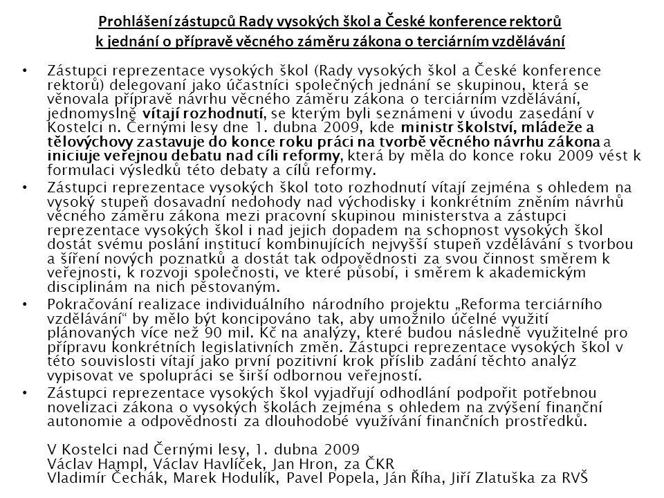 Prohlášení zástupců Rady vysokých škol a České konference rektorů k jednání o přípravě věcného záměru zákona o terciárním vzdělávání • Zástupci reprez