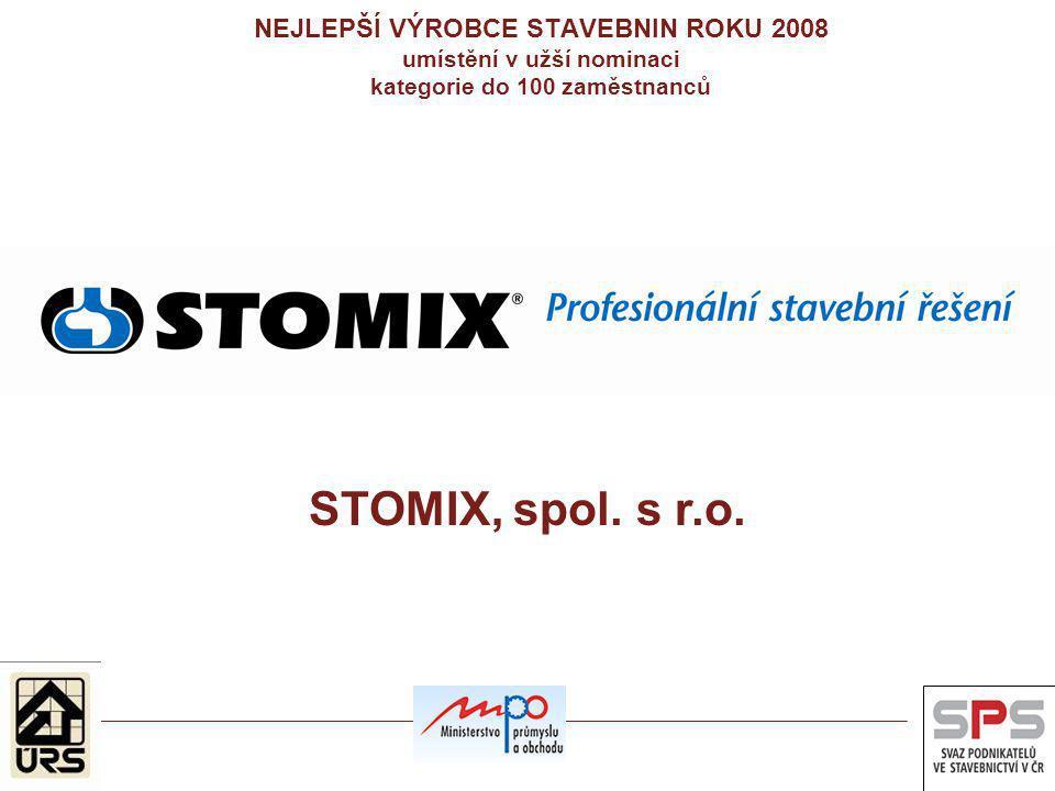 NEJLEPŠÍ VÝROBCE STAVEBNIN ROKU 2008 umístění v užší nominaci kategorie do 100 zaměstnanců STOMIX, spol. s r.o.