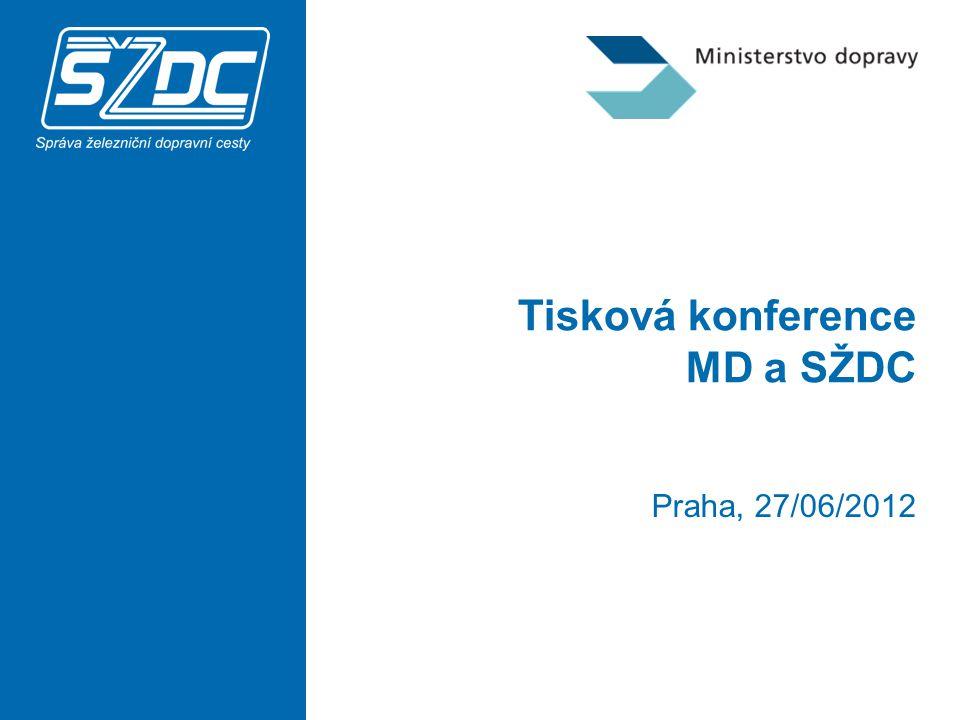 Tisková konference MD a SŽDC Praha, 27/06/2012