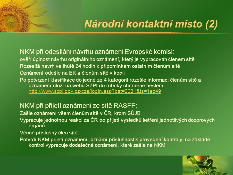 Národní kontaktní místo (2) NKM při odesílání návrhu oznámení Evropské komisi: ověří úplnost návrhu originálního oznámení, který je vypracován členem