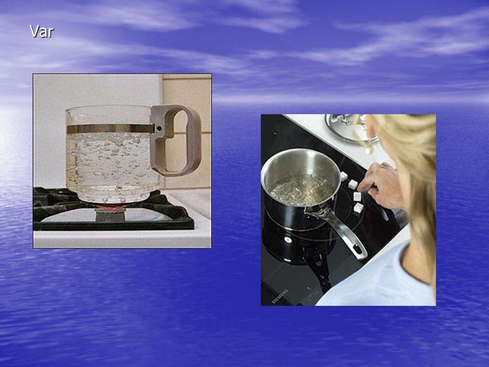 Látkat v / °C voda100 etanol78,3 vodík-253 rtuť357 železo2 750 hliník2 470 Wolfram5 550 Tabulka uvádí teploty varu vybraných látek za normálního tlaku.